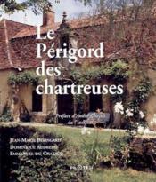 Perigord des chartreuses - Couverture - Format classique