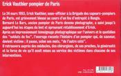 Erick vauthier pompier de paris - 4ème de couverture - Format classique