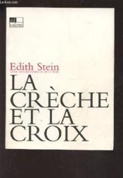 Creche La Et La Croix - Couverture - Format classique