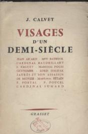 Visages Dun Demi Siecle. - Couverture - Format classique