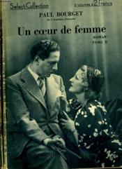Un Coeur De Femme. En 2 Tomes. Collection : Select Collection N° 97 + 98. - Couverture - Format classique