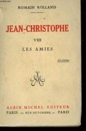 Jean Christophe. Tome 8 : Les Amies. - Couverture - Format classique
