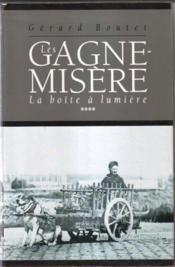 Les Gagne-Misere.. 4. La Boite A Lumiere - Couverture - Format classique