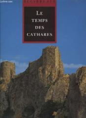 Le temps des cathares - Couverture - Format classique