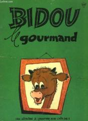 Bidou Le Gourmand - Couverture - Format classique