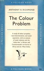 The Colour Problem, A Study Of Racial Relations - Couverture - Format classique