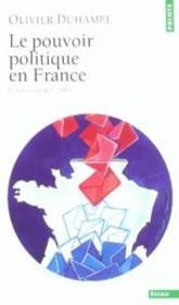 Le pouvoir politique en France - Couverture - Format classique