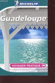 Voyager Pratique ; Guadeloupe - Couverture - Format classique