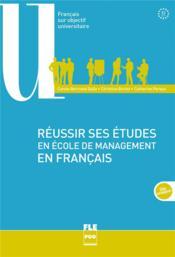 Réussir ses études en école de management en français - Couverture - Format classique