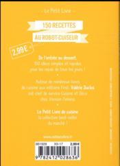 150 recettes au robot-cuiseur - 4ème de couverture - Format classique