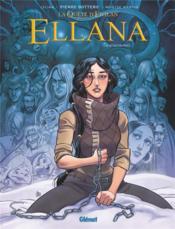 La quête d'Ewilan - Ellana T.6 ; rencontres - Couverture - Format classique