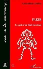 Fakir ; La Quete D'Un Baul Musulman - Intérieur - Format classique