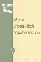 Revue Espaces Et Societes N.101 ; « 30 Ans : Anciens Débats, Nouvelles Questions » - Couverture - Format classique