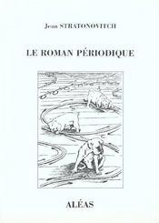 Le roman périodique - Intérieur - Format classique