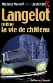 Langelot 15 - Langelot Mene La Vie De Chateau - Couverture - Format classique