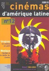 Revue Cinemas D'Amerique Latine T.12 ; Uruguay, Un Cinéma En Péril ; Mexique, L'Alena Et Le Déclin Du Cinéma - Intérieur - Format classique