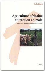 Agriculture africaine et traction animale - Couverture - Format classique