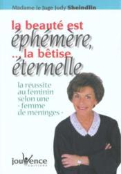 La Beaute Est Ephemere ; La Betise Eternelle - Couverture - Format classique
