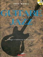 Guitare jazz ; solfège, tablatures, diagrammes - Couverture - Format classique