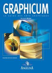 Graphicum ; le guide des arts graphiques (2e édition) - Intérieur - Format classique