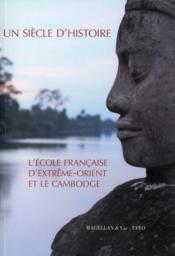 L'école française d'Extrême-Orient et le Cambodge 1898-2008 - Couverture - Format classique