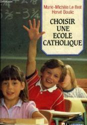 Choisir une école catholique - Couverture - Format classique