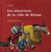Les musiciens de la ville de Brême - Couverture - Format classique