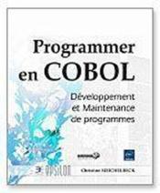 Programmer en Cobol - developpement et maintenance de programmes - Couverture - Format classique