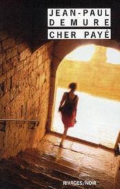 Cher payé - Couverture - Format classique