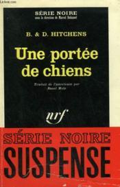 Une Portee De Chiens. Collection : Serie Noire N° 971 - Couverture - Format classique