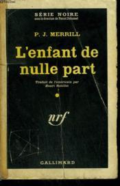 L'Enfant De Nulle Part. ( The Slender Thread ). Collection : Serie Noire N° 612 - Couverture - Format classique