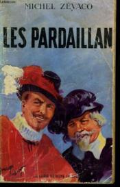 Les Pardaillan. Collection Le Livre Populaire N°1. - Couverture - Format classique