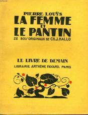 La Femme Et Le Pantin. 28 Bois Originaux De Ch. J. Hallo. Le Livre De Demain N° 19. - Couverture - Format classique