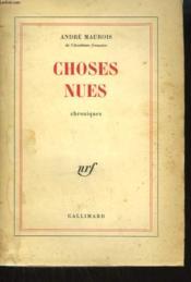 Choses Nues. Chroniques. - Couverture - Format classique