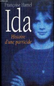 Ida. Histoire D'Une Parricide - Couverture - Format classique