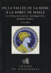 De la vallée de la Seine à la forêt de Marly n 154 - Couverture - Format classique