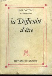 La Difficulete D'Etre - Couverture - Format classique