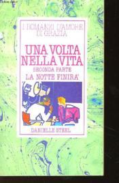 Una Volta Nella Vita - Seconda Parte - La Notte Finira' - Couverture - Format classique