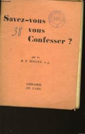 Savez-Vous Vous Confesser? - Couverture - Format classique