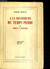 A La Recherche Du Temps Perdu Tome Ix - Sodome Et Gomorrhe Tome 1. - Couverture - Format classique
