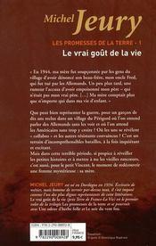 Les promesses de la terre t.1 ; le vrai goût de la vie - 4ème de couverture - Format classique