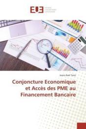 Conjoncture economique et acces des pme au financement bancaire - Couverture - Format classique