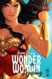 Wonder Woman ; legendary - Couverture - Format classique
