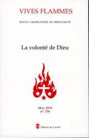 REVUE VIVES FLAMMES N.270 ; la volonté de Dieu - Couverture - Format classique