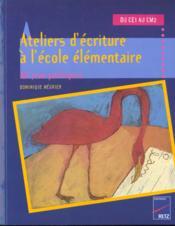 Ateliers d'écriture à l'école élémentaire ; du CE1 au CM2 ; 60 jeux poétiques - Couverture - Format classique