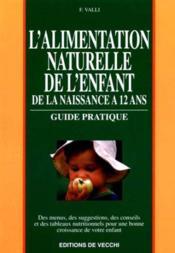 Guide Alimentation Naturelle Des Enfants - Couverture - Format classique