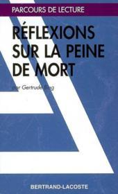 Reflexions Sur La Peine De Mort - Parcours De Lecture - Couverture - Format classique