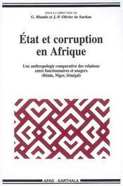 État et corruption en Afrique ; une anthropologie comparatives des relations entre fonctionnaires et usagers (Bénin, Niger, Sénégal) - Intérieur - Format classique