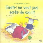 Dimitri Ne Veut Pas Sortir De Son Lit - Intérieur - Format classique
