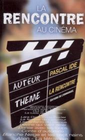 La Rencontre Au Cinema - Couverture - Format classique